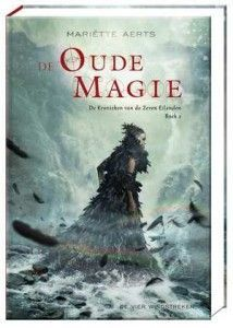de-kronieken-van-de-zeven-eilanden-de-oude-magie-mariette-aerts-boek-cover-9789051164039