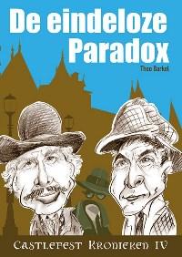 de-castlefest-kronieken-deel-4-de-eindeloze-paradox-theo-barkel